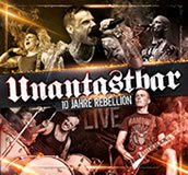 Unantastbar 10 Jahre Rebellion live