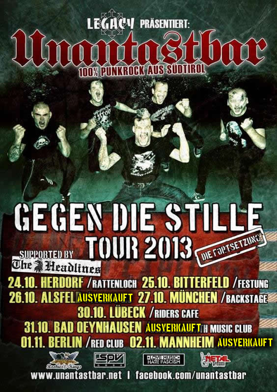 unantastbar gegen die stille tour 2013 legacy live konzert the headlines rookies
